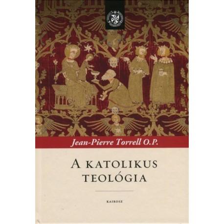 Jean-Pierre Torrell: A katolikus teológia