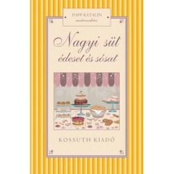 Papp Katalin: Nagyi süt édeset és sósat