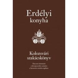 Golubeff Lóránt: Erdélyi konyha - Kolozsvári szakácskönyv