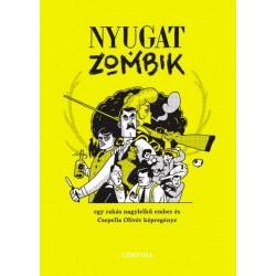 Csepella Olivér: Nyugat + zombik