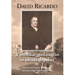 David Ricardo: A politikai gazdaságtan és az adózás alapelvei