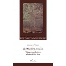 Alberto Mello: Hárfa és lant ébredése - Válogatott tanulmányok a Zsoltárok könyvéhez