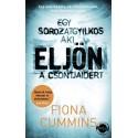 Fiona Cummins: Eljön - Egy sorozatgyilkos, aki eljön a csontjaidért