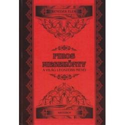 Benedek Elek: Piros mesekönyv - A világ legszebb meséi