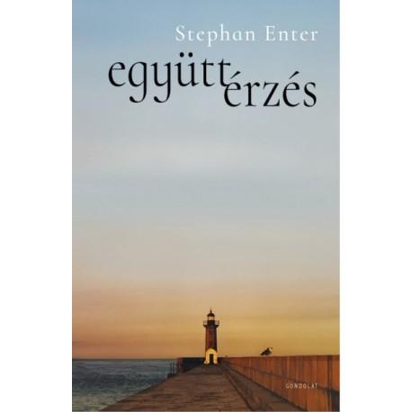 Stephan Enter: Együttérzés
