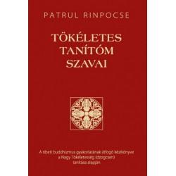 Patrul Rinpocse: Tökéletes tanítóm szavai