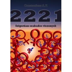 Constantinus A.P.: 2221 - Szigorúan szabados viszonyok