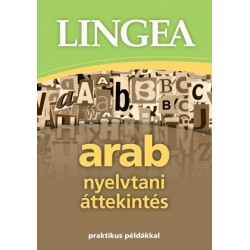 Arab nyelvtani áttekintés - praktikus példákkal