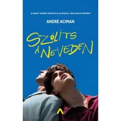 André Aciman: Szólíts a neveden