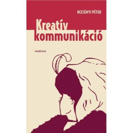 Dezsényi Péter: Kreatív kommunikáció