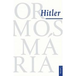 Ormos Mária: Hitler