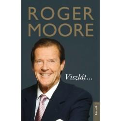 Roger Moore: Viszlát...