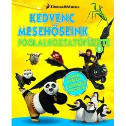 Dreamworks - Kedvenc mesehőseink foglalkoztatófüzete 2. - Kung Fu Panda, Madagaszkár pingvinjei, Dragons