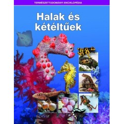 Halak és kétéltűek - Természettudományi enciklopédia 11.