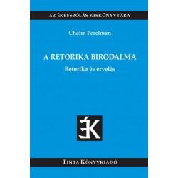 Chaim Perelman: A retorika birodalma - Retorika és érvelés