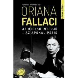 Oriana Fallaci: Az utolsó interjú - Az apokalipszis - Illiberális, inkorrekt, igaz