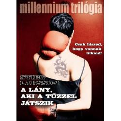 Stieg Larsson: A lány, aki a tűzzel játszik