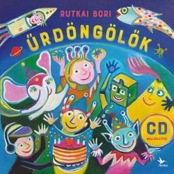 Rutkai Bori: Űrdöngölők - CD melléklettel