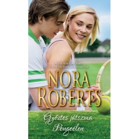 Nora Roberts: Győztes játszma - Pengeélen
