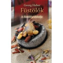 Georg Huber: Füstölők - A füstölés ábécéje