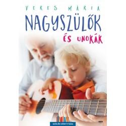 Veres Mária: Nagyszülők és unokák