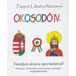 Pappné Lakatos Marianna: Okosodó IV. - Tanuljon játszva gyermekével!