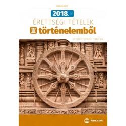 Farkas Judit: 2018. évi érettségi tételek történelemből - 30 emelt szintű tematika