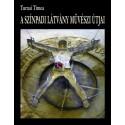 Turnai Tímea: A színpadi látvány művészi útjai - Térteremtők, mesés díszletek