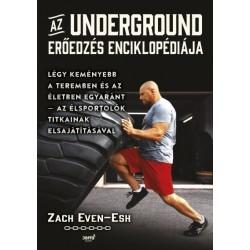 Zach Even-Esh: Az Underground erőedzés enciklopédiája