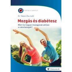 Dr. Takács Éva Judit: Mozgás és diabétesz - Miért és hogyan mozogjanak a cukorbetegek?
