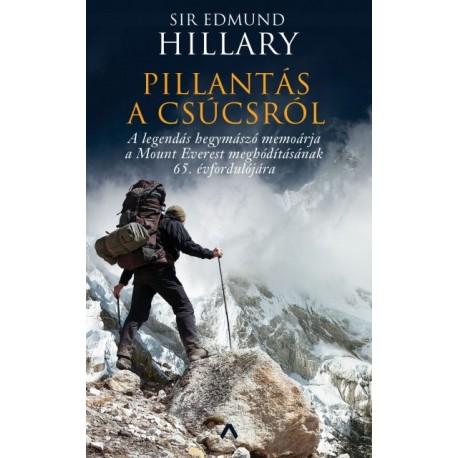 Sir Edmund Hillary: Pillantás a csúcsról