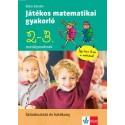 Róka Sándor: Játékos matematikai gyakorló 2. és 3. osztályosoknak