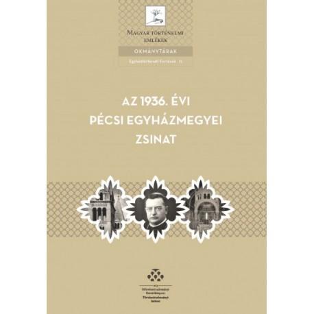 Damásdi Zoltán: Az 1936. évi pécsi egyházmegyei zsinat