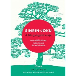 Dr. Csing Li: Sinrin-joku - A fák gyógyító ereje