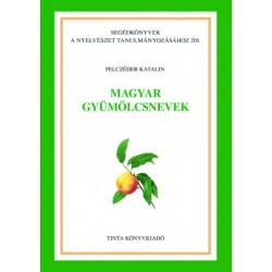 Pelczéder Katalin: Magyar gyümölcsnevek