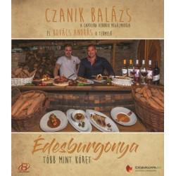 Czanik Balázs - Kovács András: Édesburgonya - Több mint köret