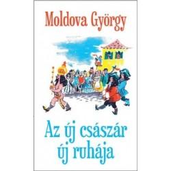 Moldova György: Az új császár új ruhája
