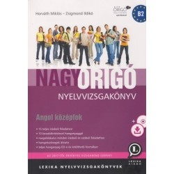 Horváth Miklós - Zsigmond Ildikó: Nagy Origó nyelvvizsgakönyv - Angol középfok - CD melléklettel