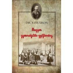 Kiss Áron: Magyar gyermekjáték-gyűjtemény