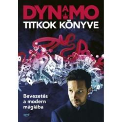 Dynamo: Titkok könyve - Bevezetés a modern mágiába