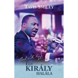 Tavis Smiley: Egy király halála