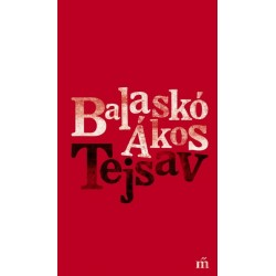 Balaskó Ákos: Tejsav