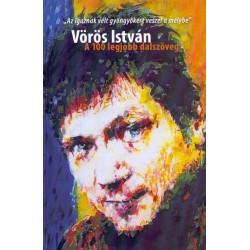 Vörös István: Vörös István - A 100 legjobb dalszöveg