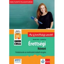 Dömők Szilvia - Gottlieb Éva: Érettségi - Német - Feladatsorok az emelt szintű írásbeli vizsgára + Ingyenes Applikáció