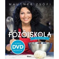 Mautner Zsófi: Főzőiskola - Alapfok - DVD melléklettel
