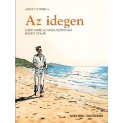 Jacques Ferrandez: Az idegen - Képregény Albert Camus Az idegen (Közöny) című regénye nyomán