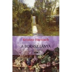 Kristen Harnisch: A borász lánya