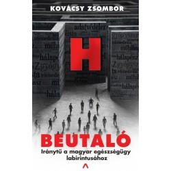 Kovácsy Zsombor: Beutaló - Iránytű a magyar egészségügy labirintusához