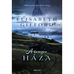 Elisabeth Gifford: A tenger háza