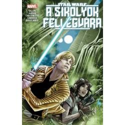 Jason Aaron - Kieron Gillen: Star Wars - A Sikolyok Fellegvára
